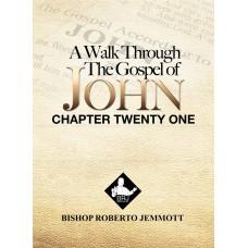 A Walk Through the Gospel of John - Chapter 21