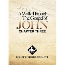A Walk Through the Gospel of John - Chapter 3