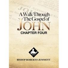 A Walk Through the Gospel of John - Chapter 4